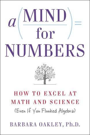 a-mind-for-numbers-how-to-excel-at-math-and-science-even-if-you-flunked-algebra